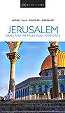 DK Eyewitness Jerusalem, Israel and the Palestinian Territories (Travel Guide) (English Edition)