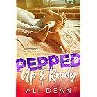 Pepped Up & Ready (Pepper Jones Book 3)