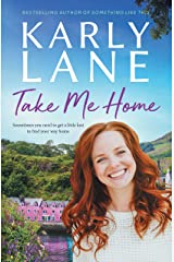 Take Me Home Kindle Edition