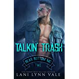 Talkin' Trash (The Bear Bottom Guardians MC Book 2)