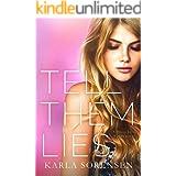 Tell Them Lies (Three Little Words Book 3)