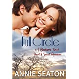 Full Circle (Bindarra Creek Short and Sweet Romance)
