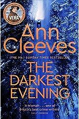 The Darkest Evening: A Vera Stanhope Novel 9 Kindle Edition