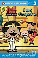 I Am Cleopatra (Xavier Riddle and the Secret Museum) Kindle Edition