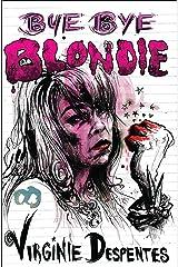 Bye Bye Blondie Kindle Edition