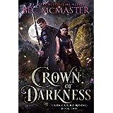 Crown of Darkness (Dark Court Rising Book 2)