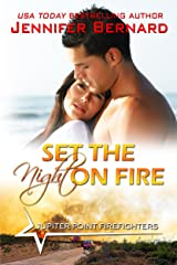 Set the Night on Fire (Jupiter Point Book 1) Kindle Edition
