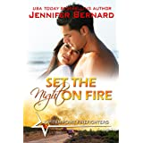 Set the Night on Fire (Jupiter Point Book 1)