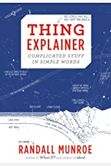 Thing Explainer: Complicated Stuff in Simple Words Kindle Edition