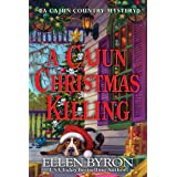 A Cajun Christmas Killing (A Cajun Country Mystery Book 3)
