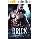 BRICK: Lords of Carnage MC, Book 3