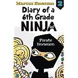 Pirate Invasion: Diary of a 6th Grade Ninja 2