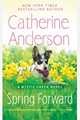 Spring Forward (Mystic Creek Book 4) Kindle Edition