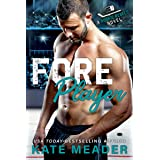 Foreplayer: A Brother's Best Friend Hockey Romance (A Rookie Rebels Novel)