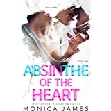 Absinthe Of The Heart (Sins Of The Heart Book 1)