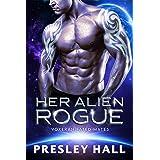 Her Alien Rogue: A Sci-Fi Alien Romance (Voxeran Fated Mates Book 5)