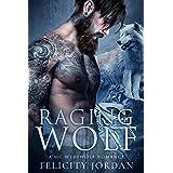Raging Wolf: A MC Werewolf Romance