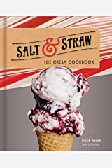 Salt & Straw Ice Cream Cookbook Kindle Edition