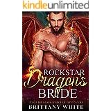 Rockstar Dragon's Bride (Irish Dragon Shifter Brothers Book 7)