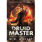 Druid Master: A Druidverse Urban Fantasy Novel (The Colin McCool Paranormal Suspense Series Book 12)
