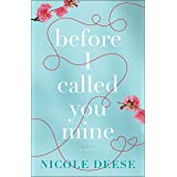 Before I Called You Mine (English Edition)