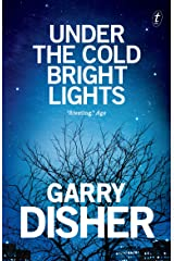 Under the Cold Bright Lights Kindle Edition
