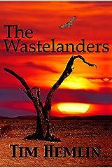 The Wastelanders Kindle Edition