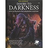 Doors to Darkness (Call of Cthulhu Roleplaying): Five Scenarios for Beginning Keepers
