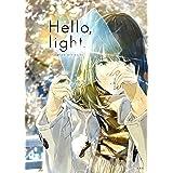 Hello,light. ~loundraw art works~