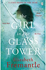 The Girl in the Glass Tower Kindle Edition