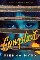 Complicit Kindle Edition