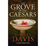 The Grove of the Caesars: Flavia Albia 8
