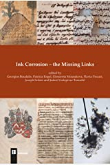 Ink Corrosion - the Missing Links Paperback