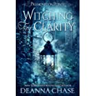 Witching For Clarity: A Paranormal Women's Fiction Novel (Premonition Pointe Book 4)