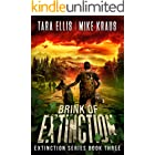 Brink of Extinction - The Extinction Series Book 3: A Thrilling Post-Apocalyptic Survival Series