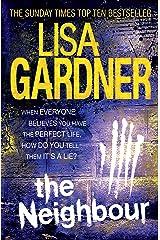 The Neighbour (Detective D.D. Warren 3) Kindle Edition