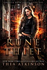 Rune Thief: An Urban Fantasy Novel (Isabella Hush Series Book 1) Kindle Edition