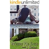 Where He Ends & I Begin (Home Book 6)