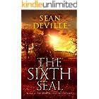 The Sixth Seal (The Apocalypse Prophecies Book 6)