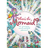 Where's the Mermaid: A Mermazing Search-and-Find Adventure