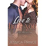 Love to Hate You: A Small-Town Enemies-to-Lovers Romance (Hope Valley Book 9)