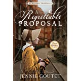 A Regrettable Proposal: A Regency Romance (Memorable Proposals Book 1)