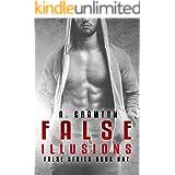 False Illusions (False Series Book 1)
