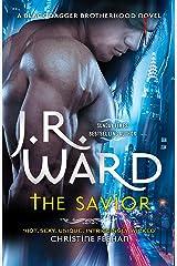 The Savior (Black Dagger Brotherhood Book 17) Kindle Edition
