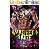 The Warchief's Bride: An Alien Warrior Romance (New World Warriors Book 1)
