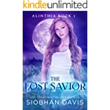 The Lost Savior: A Paranormal Romance (Alinthia Book 1)