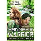 Hannah's Warrior: Science Fiction Romance (Cosmos' Gateway Book 2) (English Edition)