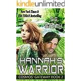 Hannah's Warrior: Science Fiction Romance (Cosmos' Gateway Book 2)