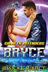 BRYCE (Galactic Defenders Book 1) Kindle Edition
