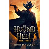 The Hound of Hell: Book Three: : Rise of the Imperionista